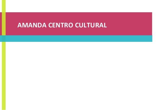 AMANDA CENTRO CULTURAL