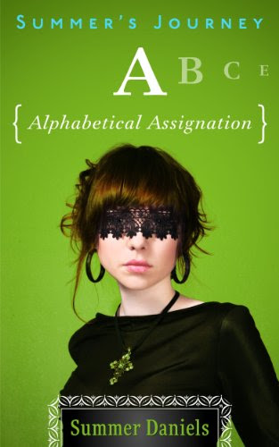 Summer's Journey: Volume Two - Alphabetical Assignation by Summer Daniels