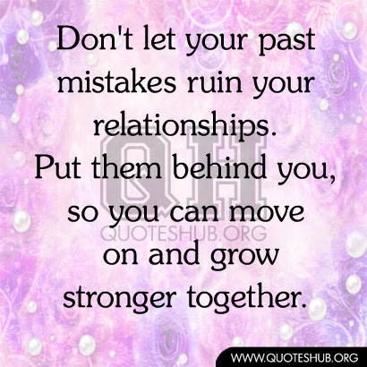 Quotes About Relationship Mistakes 41 Quotes