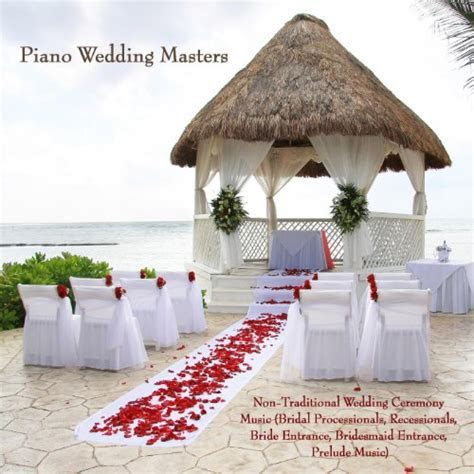 Non Traditional Wedding Ceremony Music (Bridal