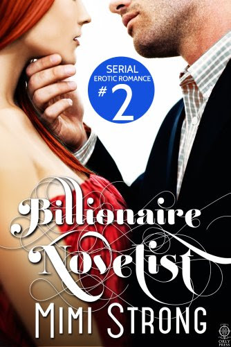 Typist #2 - The Billionaire Novelist (Erotic Romance) by Mimi Strong