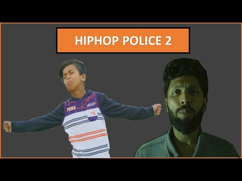 Hiphop Police 2 by Tabib and Gully Boy Rana