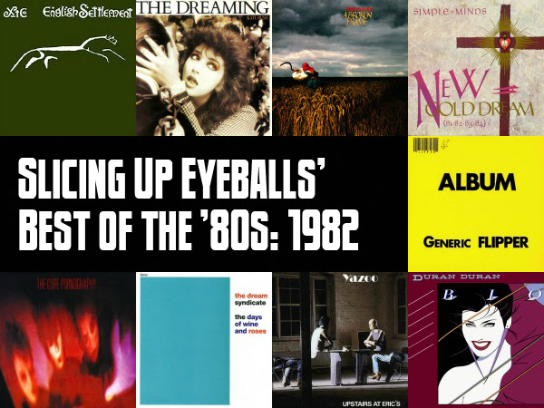Top 100 Albums Of 1982 Slicing Up Eyeballs Best Of The 80s Part