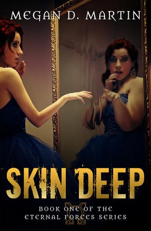 Skin Deep (Eternal Forces #1)