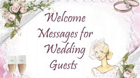Welcome Messages for Wedding Guests, Welcome Wishes Quotes