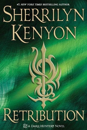 Retribution (Dark-Hunter Novels) by Sherrilyn Kenyon