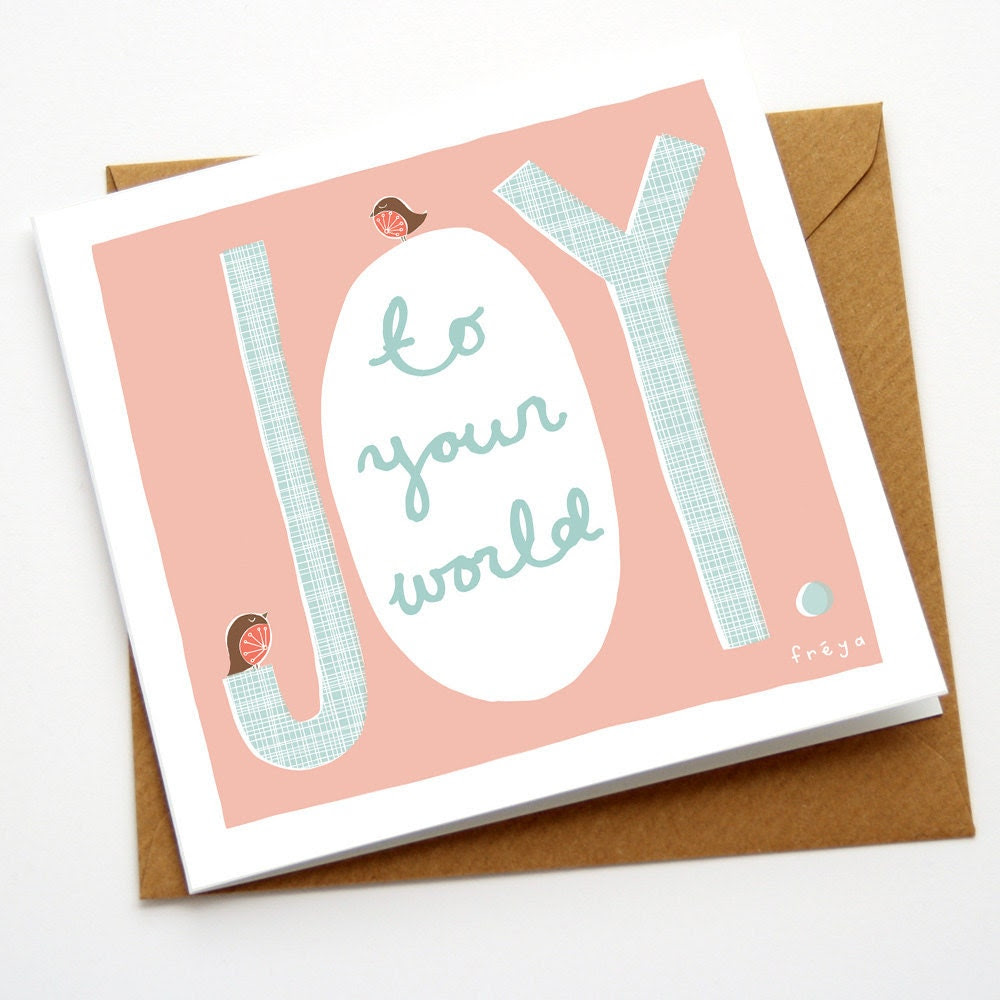 Joy to your world - Greeting Card