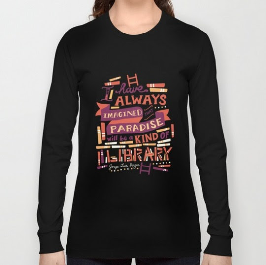Jorge Luis Borges Quote T-shirt