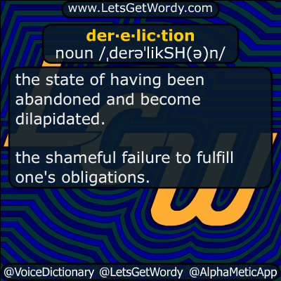dereliction 06/20/2017 GFX Definition