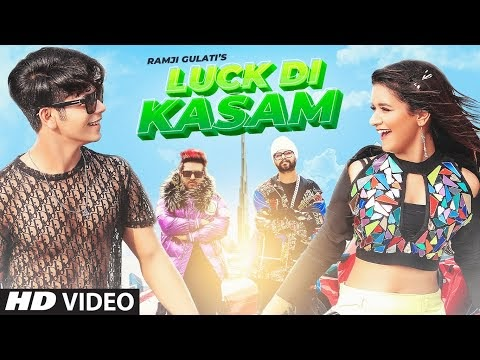 Luck Di Kasam Lyrics - Ramji Gulati