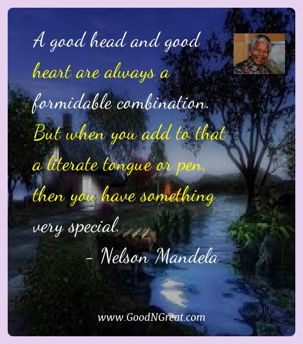 Top Quotes Of Nelson Mandela A Good Head And Good Heart Are Always
