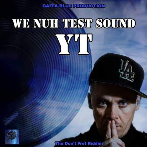nuh test sound  yt  mp wav flac aiff alac