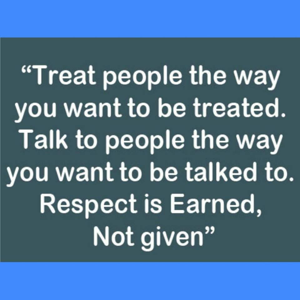 Quotes About Respect Earned 61 Quotes