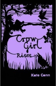 Crow Girl Rises. Kate Cann