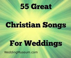 15 Christian Love Songs for Weddings and Romantic