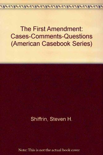 Ideas Of The First Amendment American Casebook Series