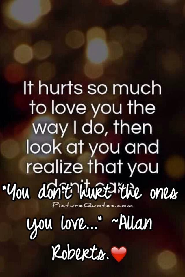 You Dont Hurt The Ones You Love Allan Roberts