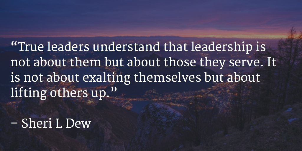 Leadership Is About Lifting Others At 10millionmiler Quote