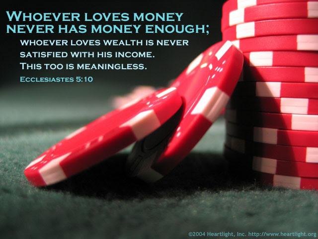 Inspirational illustration of Ecclesiastes 5:10