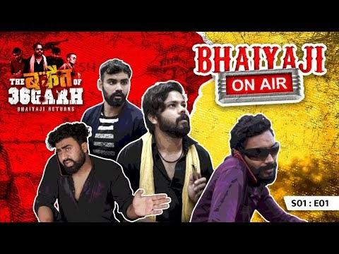 The Bakait of Chhattisgarh | Bhaiya ji on Air SE01EP01 CG Web Series 2020
