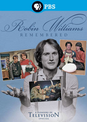 Robin Williams Remembered - A Pioneers...