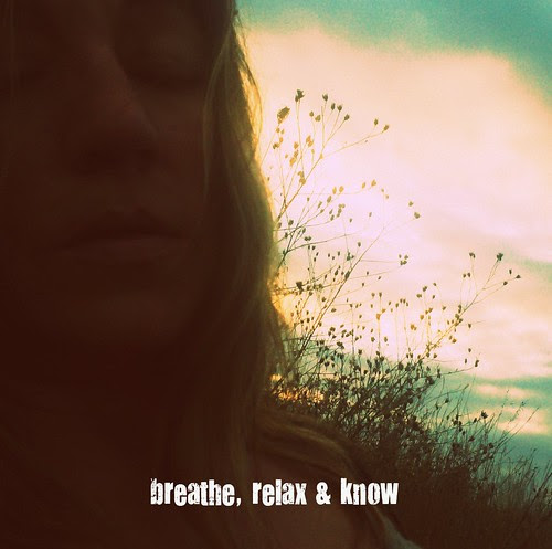Breathe, Relax & Know