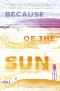 Title: Because of the Sun, Author: Jenny Torres Sanchez