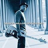 Marcus Miller: Renaissence cover