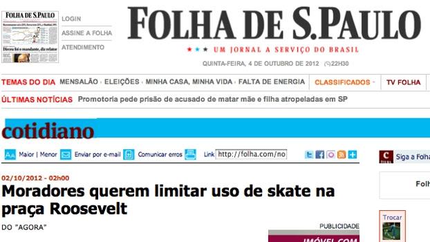 Folha de São Paulo deu a noticias do mau uso da Praça Roosevelt