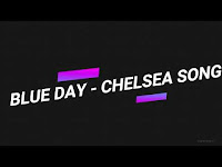 Chelsea Song Blue Day Free Download