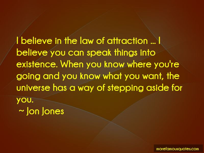 Speak Into Existence Quotes Top 16 Quotes About Speak Into