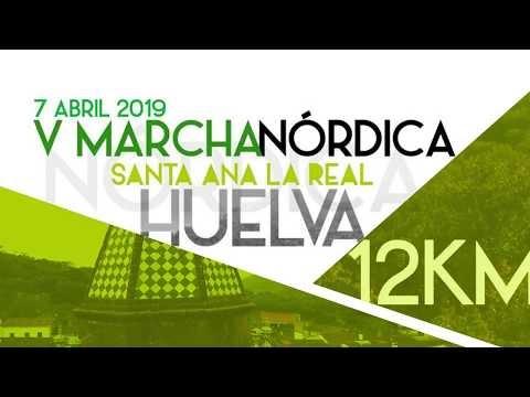 VIDEO OFICIAL PRESENTACIÓN V MARCHA NÓRDICA SANTA ANA LA REAL 2019
