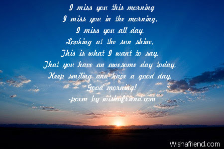 Good Morning Poem For Him I Miss You This Morning
