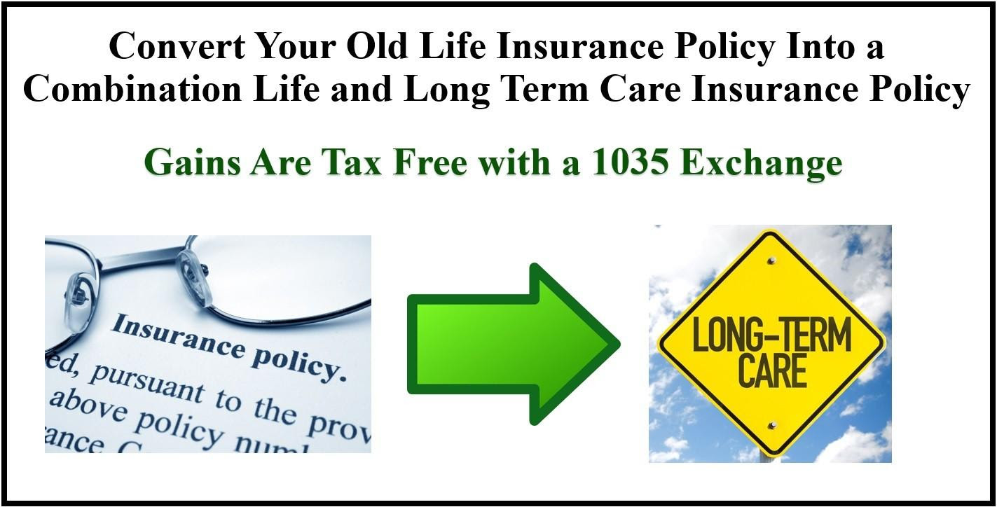 1035 Tax-Free Exchange - Convert Your Old Life Insurance ...