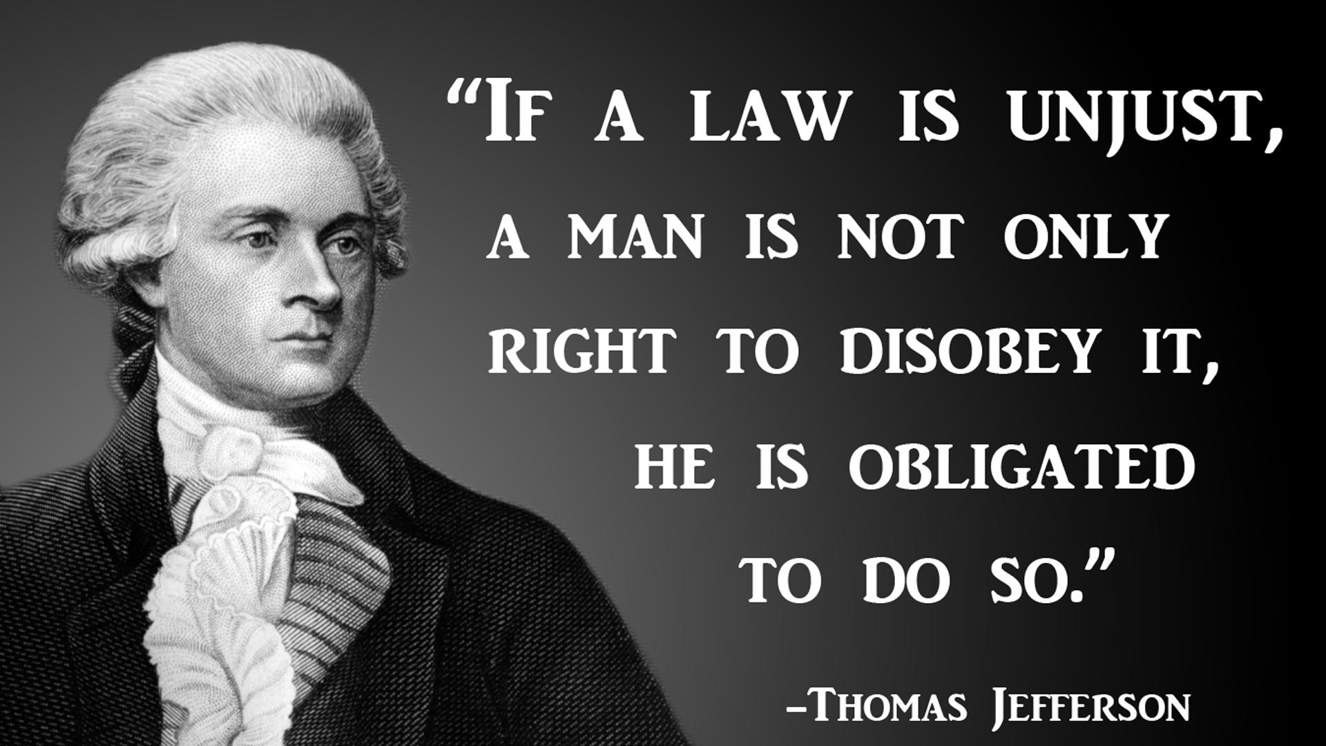 If A Law Is Unjust Jefferson Quote 1366x768 Oc Wallpapers