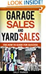 GARAGE SALES AND YARD SALES: The How...