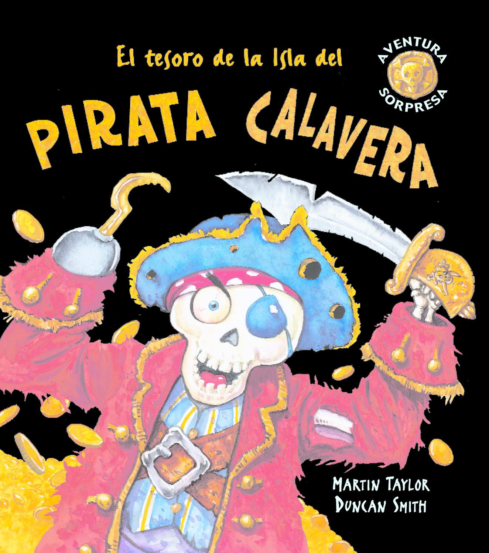 El Tesoro De La Isla Del Pirata Calavera Combel Editorial