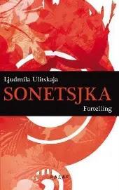 Sonetsjka - Ljudmila Ulitskaja Marit Bjerkeng