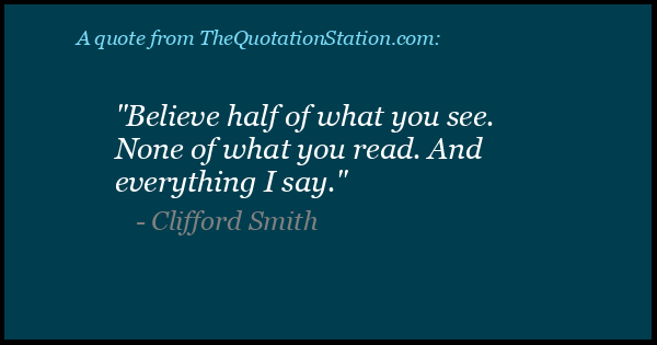 Quotes By Clifford Smith The Quotation Station