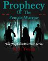 Prophecy of the Female Warrior
