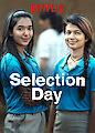Selection Day - Season 1