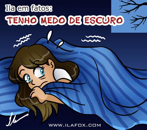 eu tenho medo do escuro, ilustração by ila fox