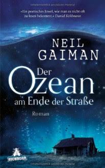 Der Ozean am Ende der Straße: Roman - Neil Gaiman
