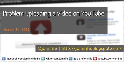 Blog: Problem uploading a video on YouTube