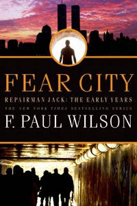 Fear City by F. Paul Wilson
