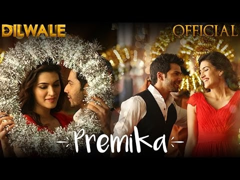 प्रेमिका Premika Lyrics in Hindi – Dilwale | Benny Dayal | Kanika Kapoor