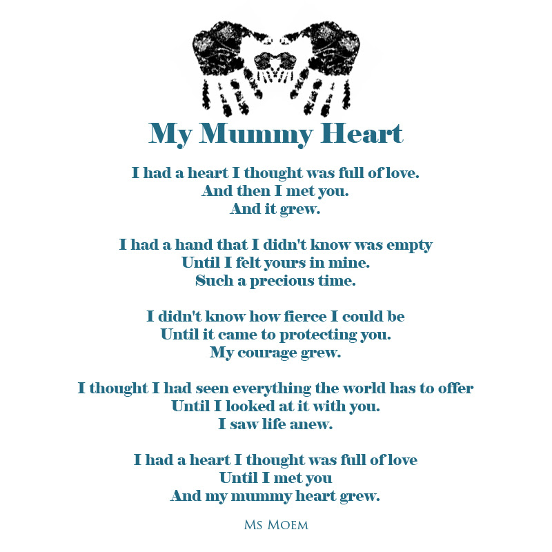 My Mummy Heart A Poem Ms Moem Poems Life Etc