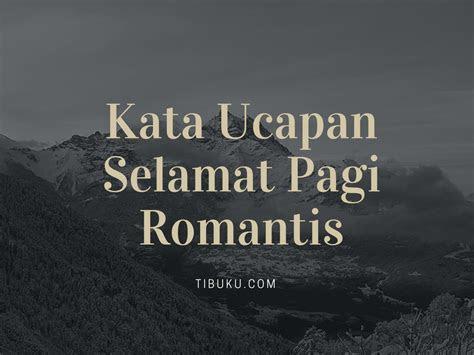 kata mutiara cinta romantis  pagi hari  satukata