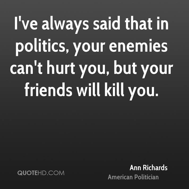 Ann Richards Politics Quotes Quotehd
