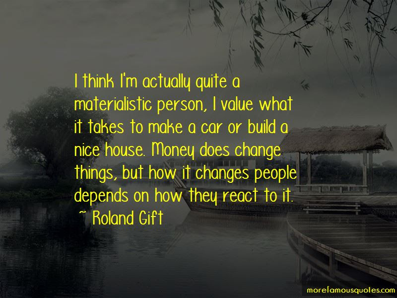 Quotes About Materialistic Person Top 12 Materialistic Person
